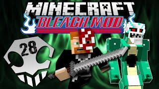 Minecraft: BLEACH MOD EP. 28 - The Green Mile!