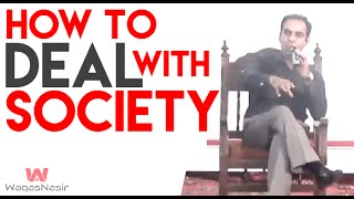 How To Deal With Society in The Way of Success | In Urdu