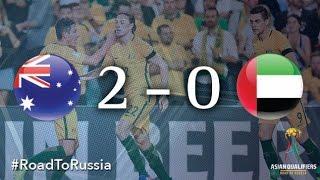 Australia vs UAE (Asian Qualifiers - Road To Russia)