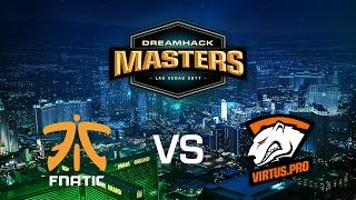 Fnatic vs. Virtus.Pro - Cobblestone - Group B - DreamHack Masters Las Vegas 2017