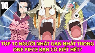 Top 10 người nhát gan nhất trong one piece bạn có biết hết- Top anime.