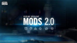 Star Wars: Galaxy of Heroes - MODS 2.0 Is Here!