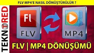 FLV MP4'e Nasıl Dönüştürülür ?