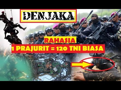 Rahasia 1 Prajurit Denjaka Angkatan Laut Setara 120 TNI biasa Militer Indonesia