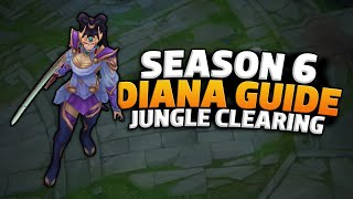 Diana Guide Season 6 | Jungle Clearing (League of Legends)