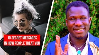 10 Secret Messages In How People Treat You