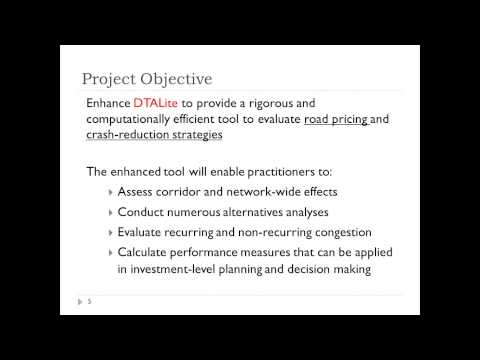NeXTA/DTALite Pre-Workshop Webinar, Part1: Introduction & Project Overview