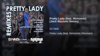 Pretty Lady (feat. Mohombi) (Jack Mazzoni Remix)