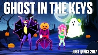 Halloween Thrills - Ghost In The Keys  | Just Dance 2017 | Official Gameplay preview