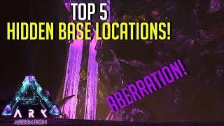 HIDDEN BASE LOCATIONS! NEW ABERRATION MAP   - Top 5 Hidden PvP Bases | ARK: Survival Evolved