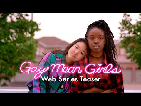 TEASER: Gay Mean Girls - The Web Series