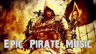 World's Most Epic Pirate Music Mix | 1-Hour Mix
