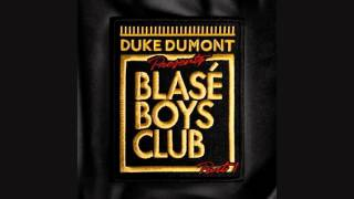 Duke Dumont - Melt (Original Mix)