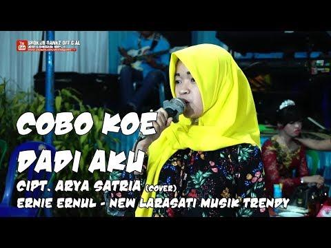 COBO KOE DADI AKU (cover) ERNIE ERNUL - NEW LARASATI MUSIK TRENDY - Live Perform