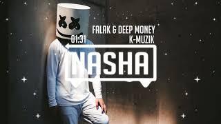 DEEP MONEY | NAINA DA NASHA | FALAK SHABIR | K-MUZIK | 2017