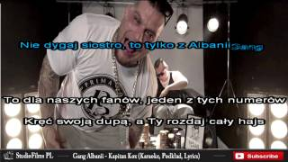 Gang Albanii - Kapitan Kox (Karaoke, Podład, Lyrics)