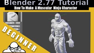 How To Make A Muscular Ninja Character In Blender 2.77