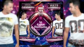 LA FUSION PERFECTA VOL.19 MARZO 2016 ( DJ RAJOBOS & DJ NEV )