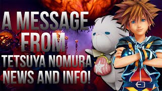 A Message From Tetsuya Nomura - Kingdom Hearts 3, 2.8 and Unchained X