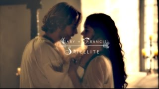 Mary + Francis   Satellite [REIGN/FRARY]