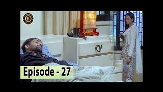 Iltija - Ep 27 | Affan Waheed - Tooba Siddiqui - Top Pakistani Dramas