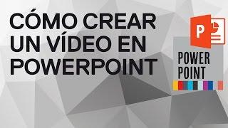 Cómo crear un vídeo en PowerPoint 2010 y 2013