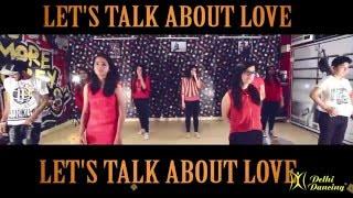 LET'S TALK ABOUT LOVE | BAAGHI | Choreography Manwar Bisht | Delhi Dancing