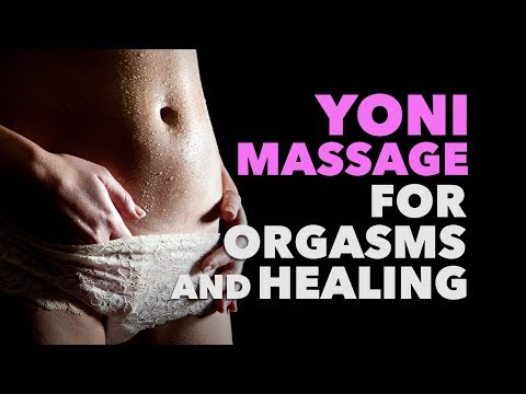 Xxx Mp4 Yoni Massage For Orgasms And Healing 3gp Sex