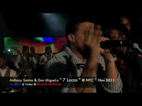 Anthony Santos & Don MigueLo en Vivo 7 Locas NYC Nov 2011 by HollaMann FILMS in HD