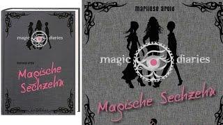 Hörbuch: Magische Sechzehn Magic Diaries Bd.1 von Marliese Arold