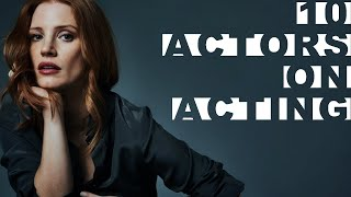 10 Actors on Acting featuring Robert De Niro, Matt Damon, Jessica Chastain