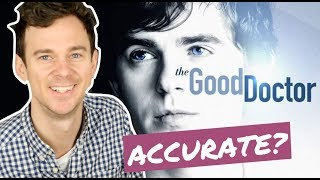 How accurate is THE GOOD DOCTOR? Real doctor reaction