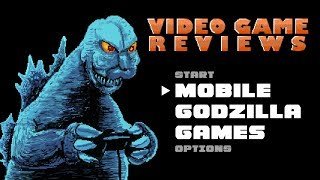 Mobile Godzilla Games - MIB Video Game Reviews Ep 1
