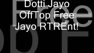 Dotti & Jayo Playing Wit The Beat! Free Jayo