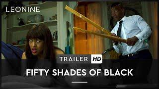 Fifty Shades of Black - Trailer (deutsch/german; FSK 12)