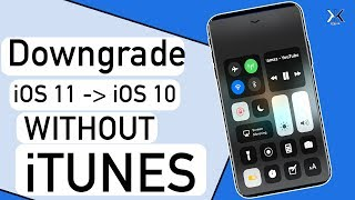 How to Downgrade iOS 11 to iOS 10 Without Any Data loss