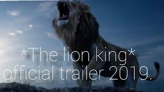 The lion king 2019 movie trailer.