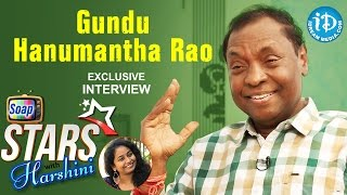 Gundu Hanmantha Rao Exclusive Interview || Soap Stars With Harshini #2