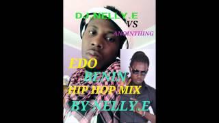 edo benin hip hop music mix by dj nelly