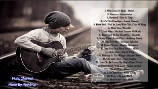 Tuyển Tập Những Ca Khúc Tiếng Anh Buồn Nhất    Sad Songs