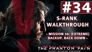 Metal Gear Solid V: The Phantom Pain - S-Rank Walkthrough - Mission 34: [Extreme] Backup, Back Down