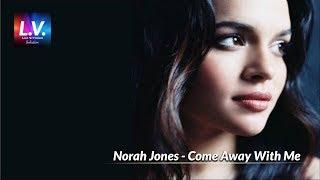 norah jones - come away with me excellent HD HQ audio sound