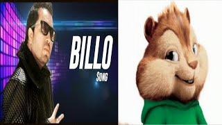 BILLO Song | MIKA SINGH | Millind Gaba | New Song 2016 |♥‿♥Chipmunk Version♥‿♥