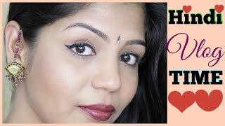 Hindi Vlog | Time Management | Life, Friends 2016 | SuperPrincessjo