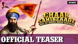 Chaar Sahibzaade: Rise Of Banda Singh Bahadur | Official Hindi Teaser