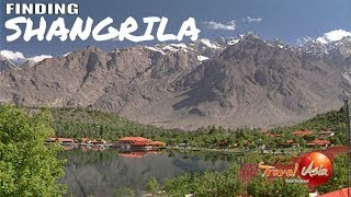 Pakistan - Finding Shangrila in the majestic North