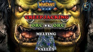 Grubby | Warcraft 3 The Frozen Throne | Orc v Orc - Creepjacking - Melting Valley