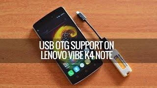 USB OTG Support on Lenovo Vibe K4 Note