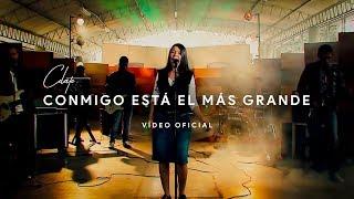 Conmigo Está el Más Grande | VIDEO OFICIAL | Celeste