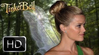 Tinker Bell live action movie (2020) Reese Witherspoon HD (Fanmade)